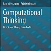 Computational Thinking: First Algorithms, Then Code