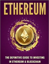 Ethereum The Definitive Guide to Invest