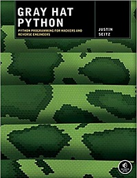 Gray Hat Python: Python Programming for Hackers and Reverse Engineers 1st Edition