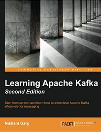 Learning Apache Kafka, Second Edition 2nd Edition