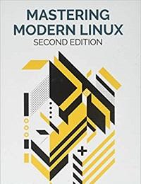 Mastering Modern Linux