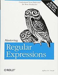 Mastering Regular Expressions (3rd Edition)