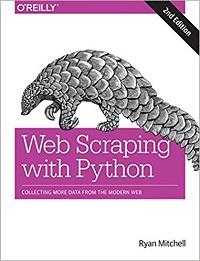 Web Scraping with Python Collecting More Data from the Modern Web